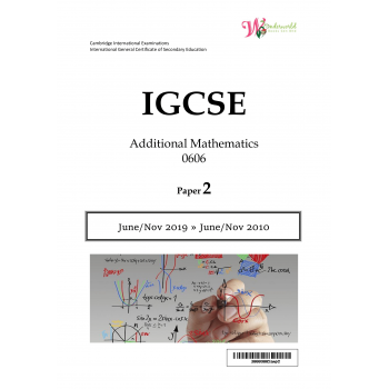 IGCSE Additional Mathematics 0606 | Paper 2 | Question Papers