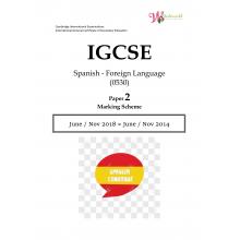 IGCSE Spanish - Foreign Language 0530 | Paper 2 | Marking Scheme