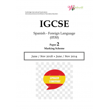 IGCSE Spanish - Foreign Language 0530 | Paper 2 | Marking Scheme