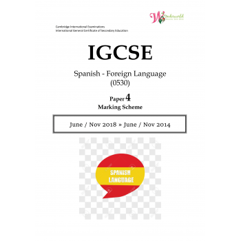 IGCSE Spanish - Foreign Language 0530 | Paper 4 | Marking Scheme