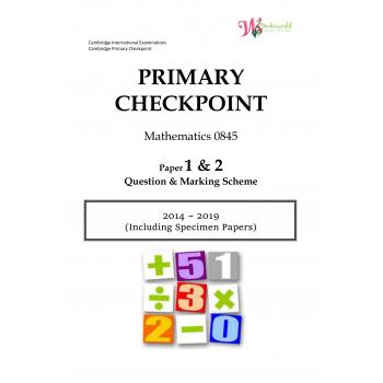 Primary Checkpoint Maths 0845| Paper 1 & 2 | Question & Marking Scheme