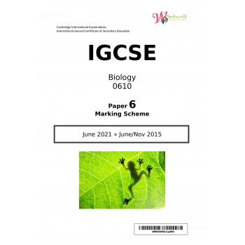IGCSE Biology 0610 | Paper 6 | Marking Scheme
