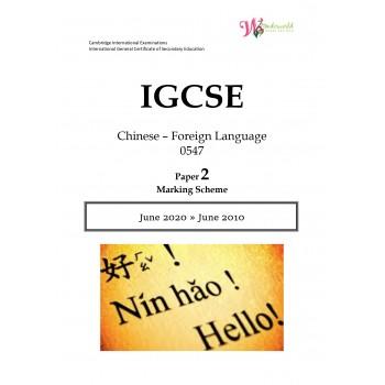 IGCSE Chinese - Foreign Language 0547 | Paper 2 | Marking Scheme