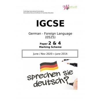 IGCSE German - Foreign Language 0525 | Paper 2 & 4 | Marking Scheme