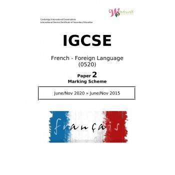 IGCSE French - Foreign Language 0520 | Paper 2 | Marking Scheme