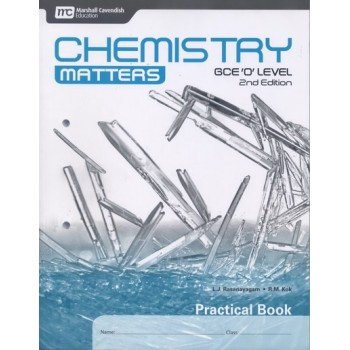Marshall Cavendish | Chemistry Matters (2nd Edition) for GCE 'O' Level Practical Book