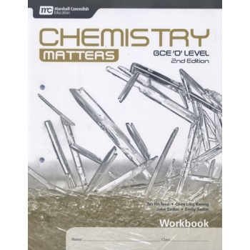 Marshall Cavendish | Chemistry Matters (2nd Edition) for GCE 'O' Level Workbook