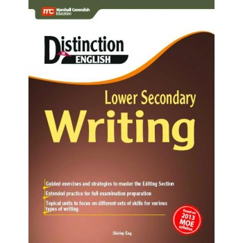 Marshall Cavendish | Distinction in English: Lower Secondary Writing