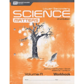 Marshall Cavendish | Lower Secondary Science Matters (2nd Edition) Workbook Volume A