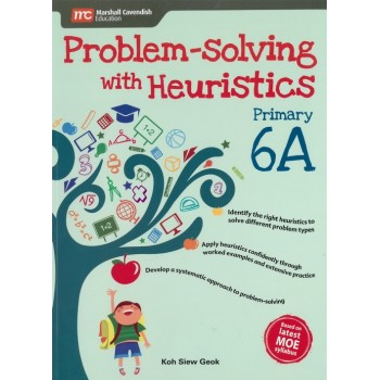 Marshall Cavendish | Problem-solving with Heuristics Primary 6A