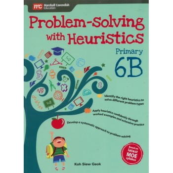 Marshall Cavendish | Problem-solving with Heuristics Primary 6B