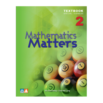 Marshall Cavendish | Mathematics Matters Express Secondary 2 Textbook