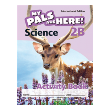 Marshall Cavendish | My Pals are Here! Science (International Edition) Activity Book 2B