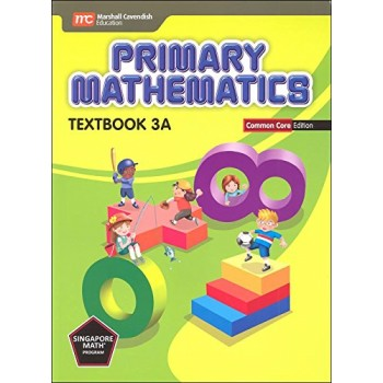 Marshall Cavendish | Primary Mathematics (Common Core Edition) Textbook 3A
