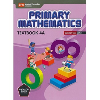 Marshall Cavendish | Primary Mathematics (Common Core Edition) Textbook 4A