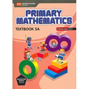 Marshall Cavendish | Primary Mathematics (Common Core Edition) Textbook 5A