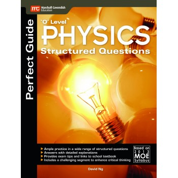 Marshall Cavendish | Perfect Guide 'O' Level Physics Structured Questions