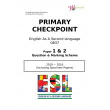 Primary Checkpoint English As A Second Language 0837   Paper 1 & 2   Question & Marking Scheme