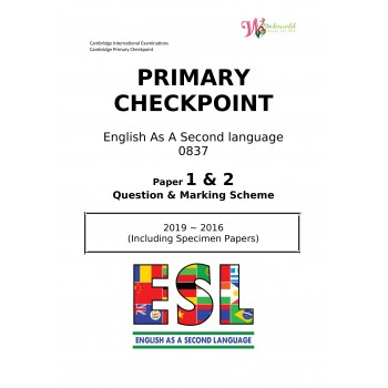 Primary Checkpoint English As A Second Language 0837 | Paper 1 & 2 | Question & Marking Scheme